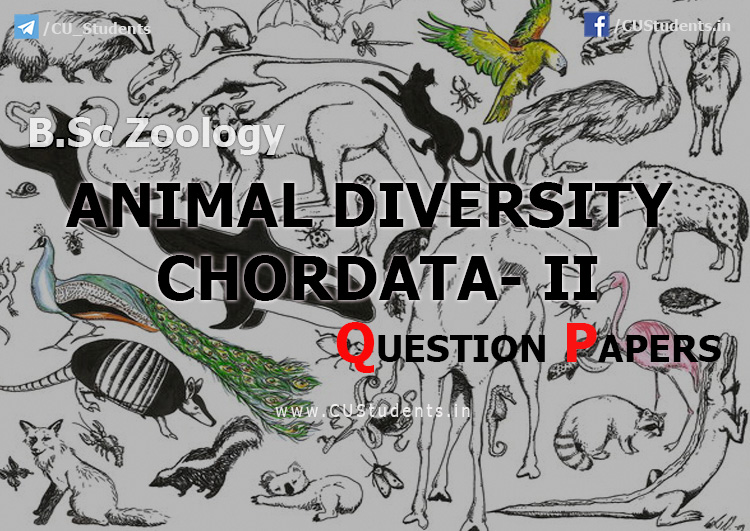 BSc Zoology Animal Diversity ChorData - II Previous Question Papers