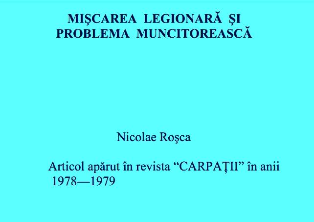 Nicolae Roșca - Mișcarea Legionară și Problema Muncitorească
