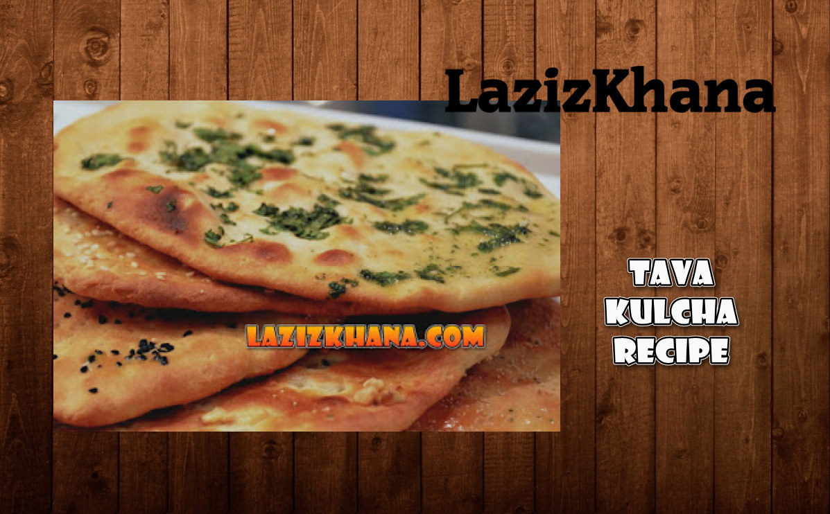 Tava Kulcha Recipe in Roman English - Tava Kulcha Banane ka Tarika