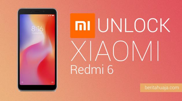 How to Unlock Bootloader Xiaomi Redmi 6