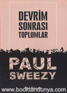 Paul Sweezy - Devrim Sonrası Toplumlar