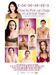 Kế Hoạch Ăn Chơi - How To Plan An Orgy In A Small Town