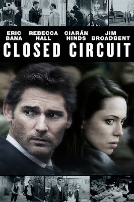 Poster Of Hollywood Film Closed Circuit (2013) In 300MB Compressed Size PC Movie Free Download At worldfree4u.com