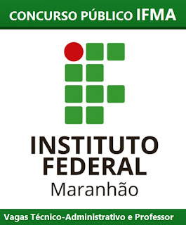 Apostila IFMA - Instituto Federal do Maranhão - Assistente em Administração