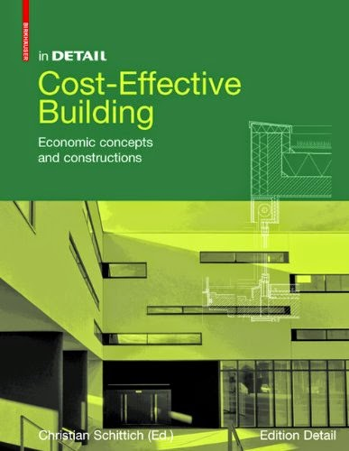 A daily dose of architecture book review cost effective for Cost effective ways to build a house