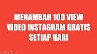 Cara Menambah 100 View Video Instagram Gratis dari SocialProof