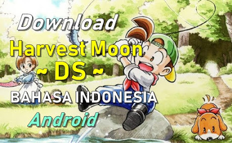 Harvest Moon DS Bahasa Indonesia