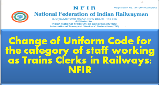 nfir-change-of-uniform-code-for-train-clerk-paramnews