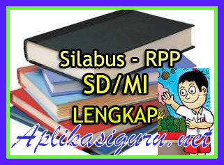 Download RPP Dan Silabus SD Lengkap Revisi 2017/2018