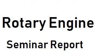 Rotary Engine pdf ppt seminar report