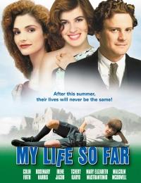 My Life So Far | Bmovies