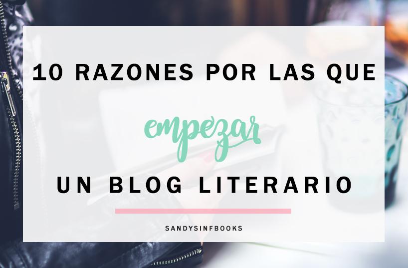10 razones para abrir empezar blog literario