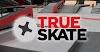 True Skate v1.5.4 Apk Mod [Dinheiro Infinito]