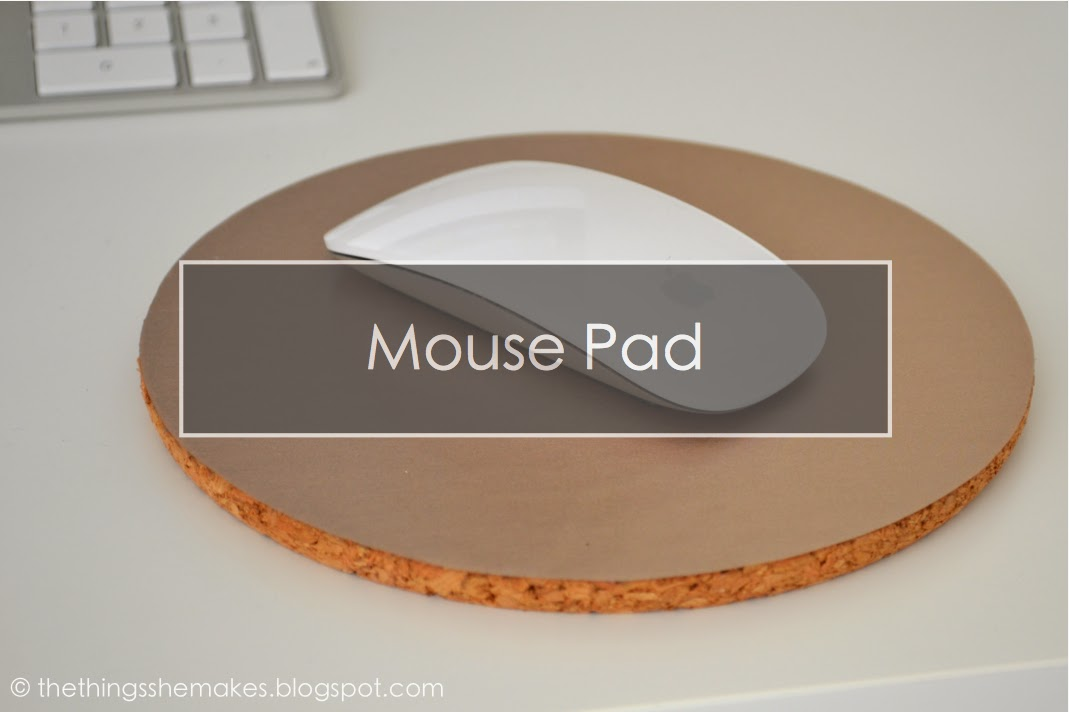 How to Make a Mouse Pad | The Things She Makes