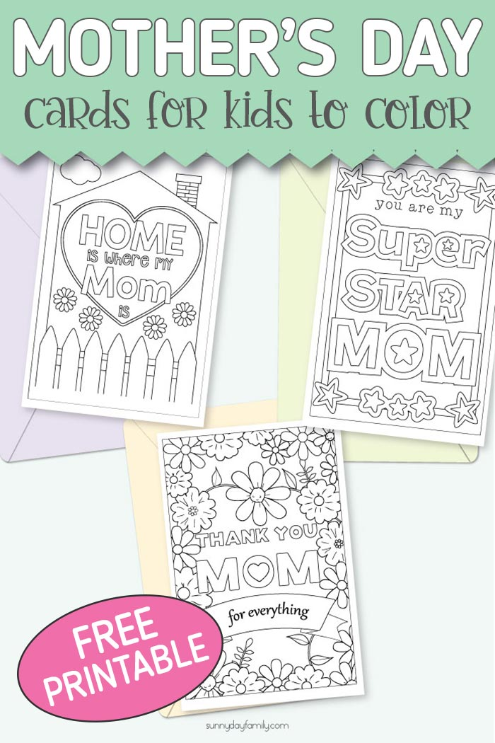 FREE printable Mother's Day cards for kids to color and send! 3 unique Mother's Day cards that you can customize. Includes kid friendly design that works for grown ups too! Color the front and add your own message for a homemade Mother's Day gift she will love. #mothersday #cards #giftidea #instantdownload