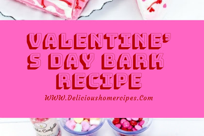 Valentine's Day Bark Recipe #valentine #bark