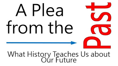 A Plea from the Past: What History Teaches Us about Our Future (6)
