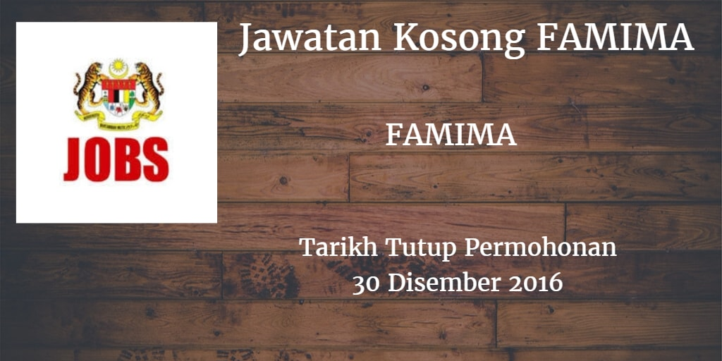 Jawatan Kosong FAMIMA 30 Disember 2016