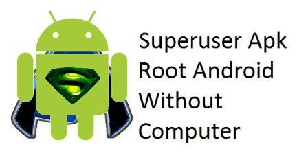 Superuser Apk v3.1.3 Easily Root Android Without Computer