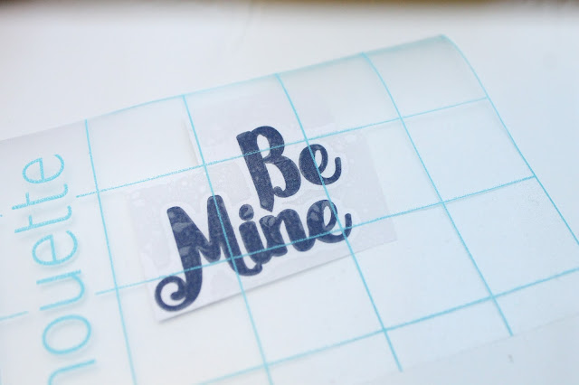 Be mine vinyl on transfer paper
