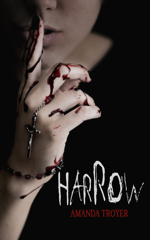 Harrow by Amanda Troyer