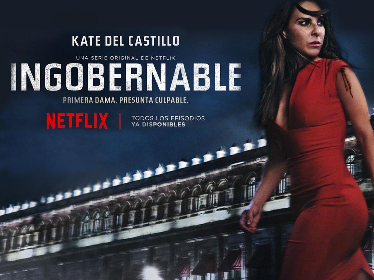 Kate del Castillo protagoniza 'Ingobernable'