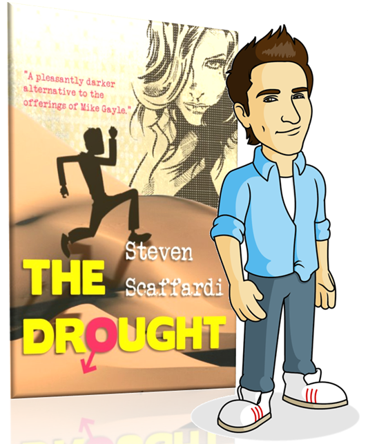 The Drought, Steven Scaffardi, Dan Hilles, Lad Lit, comedy, comedy book, dating disasters, comedy novel, dating disaster book, hilarious book, books for men, lad lit, chick lit, chick lit for men, free ebook, free amazon, book giveaway, Goodreads,