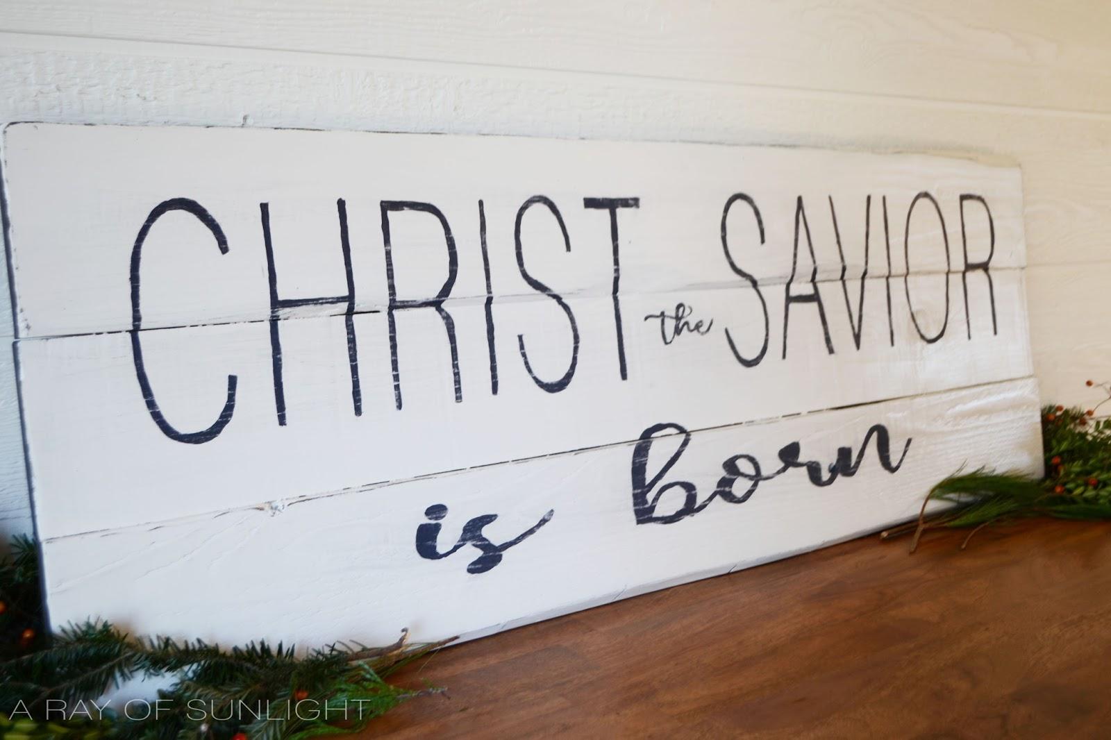 Christ the Savior is Born Farmhouse Sign