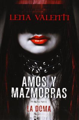 Lena Valenti - Amos y mazmorras. Parte I