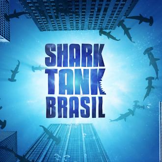 O meu novo vício: Shark Tank Brasil