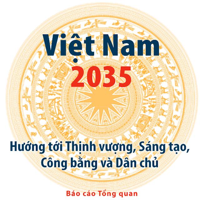 BÁO CÁO VIỆT NAM 2035, Việt Nam 2035: Hướng tới thịnh vượng, sáng tạo, công bằng và dân chủ