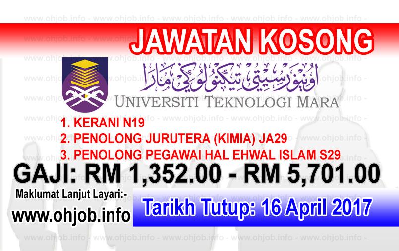 Jawatan Kerja Kosong UiTM - Universiti Teknologi MARA logo www.ohjob.info april 2017