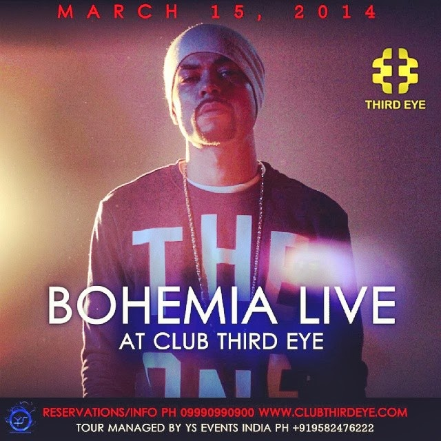 BOHEMIA LIVE | CLUB THIRD EYE, DELHI | MARCH 15 2014