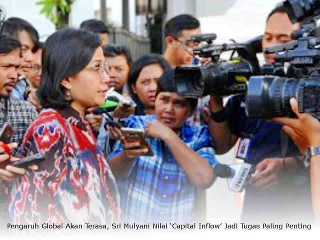 Pengaruh Global Akan Terasa, Sri Mulyani Nilai 'Capital Inflow' Jadi Tugas Paling Penting