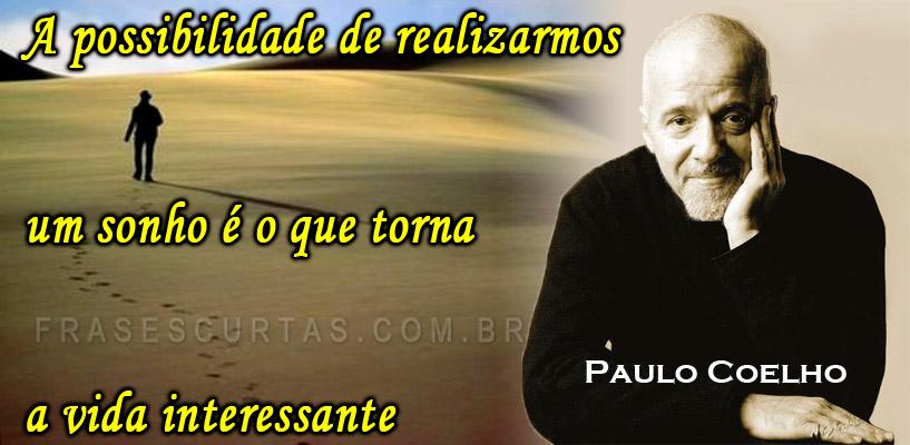 Mensagens Pensamentos E Frases De Paulo Coelho Frases Curtas