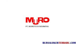 Lowongan Kerja PT.Murotech Indonesia
