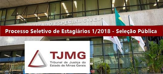 Seleção Pública de Estagiários 1/2018 - TJMG
