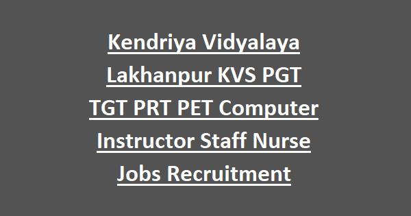 Kendriya Vidyalaya Lakhanpur KVS PGT TGT PRT PET Computer