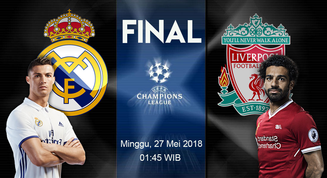 Prediksi Bola Biru Real Madrid vs Liverpool Final Liga Champions