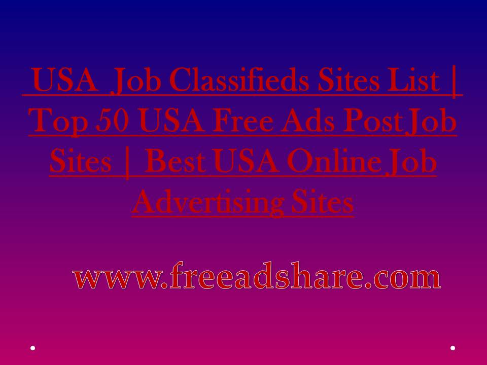 List of Best 50+ USA Job Ad Posting Classifieds Sites | Free