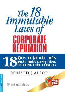 18 Quy Luật Bất Biến Phát Triển Danh Tiếng Thương Hiệu Công Ty - Ronald J. Alsop