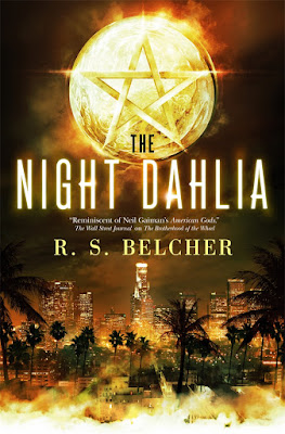 The Night Dahlia fantasy noir R.S. Belcher