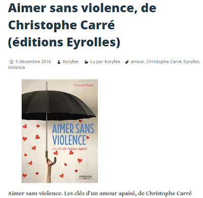 https://leschroniquesdekoryfee.wordpress.com/2016/12/05/aimer-sans-violence-de-christophe-carre-editions-eyrolles/