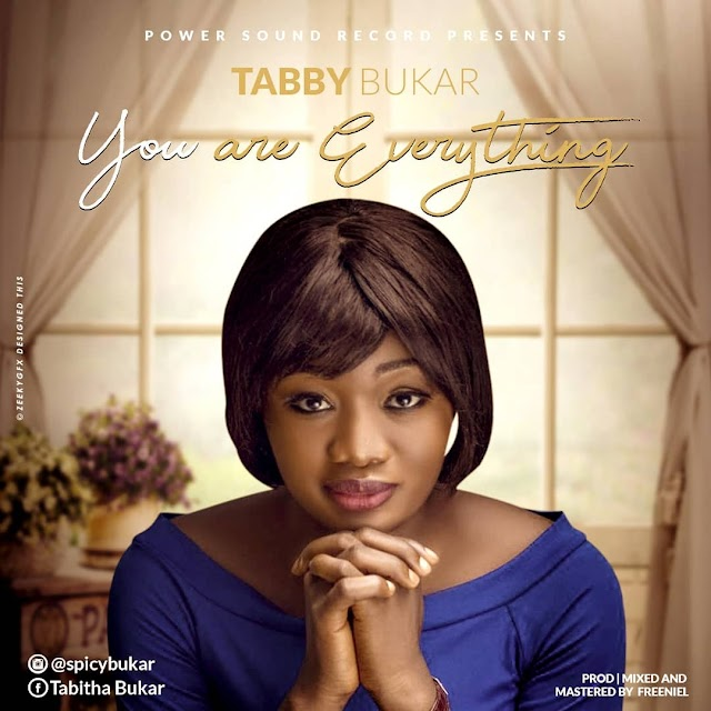 [NEW MUSIC] Everthing I Need by Tabby Bukar || @favouritemusic @spicybukar