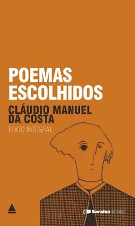 Poemas Escolhidos - Cláudio Manuel da Costa (Glauceste Satúrnio)