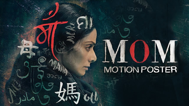 Sinopsis Film Mom Bollywood (2017)