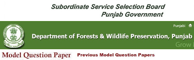Punjab (PSSSB) Forest Dept Model Question Papers 2017 Answer Key