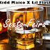 kidd Maico Feat Lil Flash - Sexta-Feira