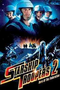 Starship Troopers 2 Hindi - English Download 300MB Dual Audio