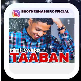 Audio Brother Nassir - Taaban Mp3 Download